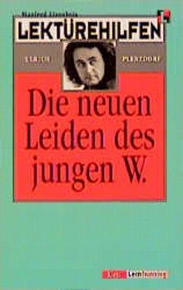 Lektürehilfen Ulrich Plenzdorf 'Die neuen Leiden des jungen W.'