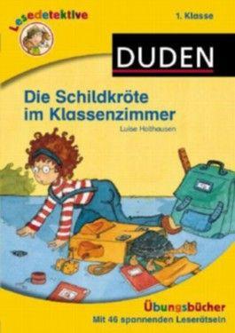 Lesedetektive Übungsbücher - Die Schildkröte im Klassenzimmer, 1. Klasse