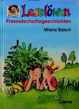 Leselöwen Freundschaftsgeschichten