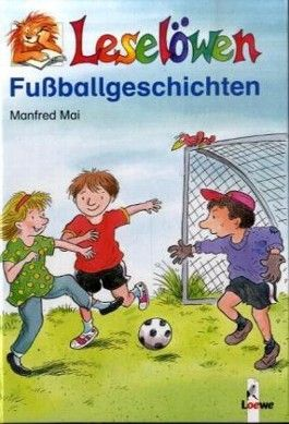 Leselöwen-Fussballgeschichten