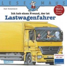 LESEMAUS, Band 105: Ich hab einen Freund, der ist Lastwagenfahrer