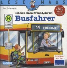 LESEMAUS, Band 19: Ich hab einen Freund, der ist Busfahrer