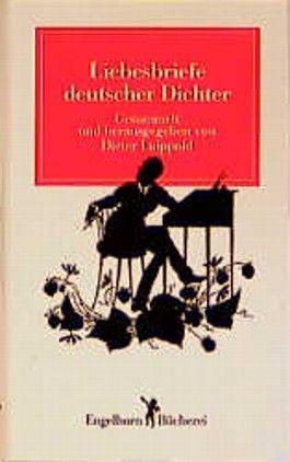 Liebesbriefe deutscher Dichter