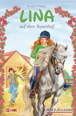 Lina auf dem Rosenhof