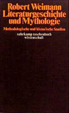 Literaturgeschichte und Mythologie