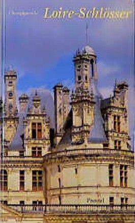 Loire-Schlösser