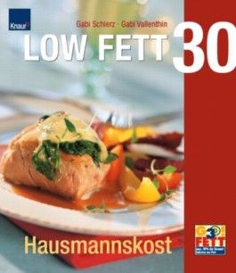 Low Fett 30, Hausmannskost