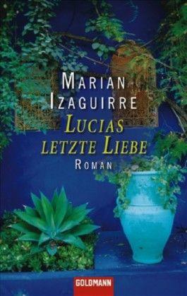 Lucias letzte Liebe