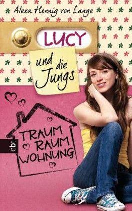 Lucy und die Jungs - Traum-Raum-Wohnung