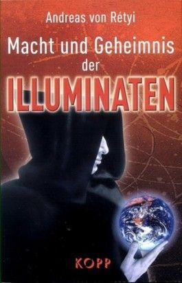 Macht und Geheimnis der Illuminaten