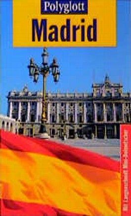 Madrid. Polyglott Reiseführer
