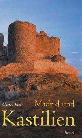 Madrid und Kastilien