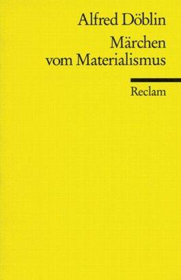 Märchen vom Materialismus