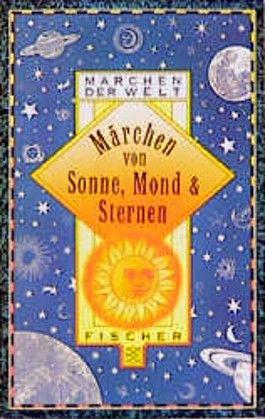 Märchen von Sonne, Mond und Sternen