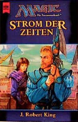 Magic. Die Zusammenkunft 15. Strom der Zeiten. Artefakt- Zyklus 3. Teil.