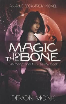 Magic to the Bone. Magie im Blut, englische Ausgabe