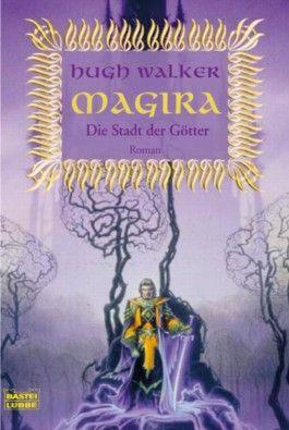 Magira, Die Stadt der Götter