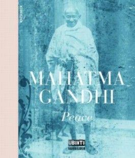 Mahatma Gandhi - Peace