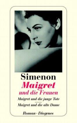 Maigret und die Frauen