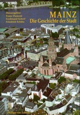 Mainz, Die Geschichte der Stadt