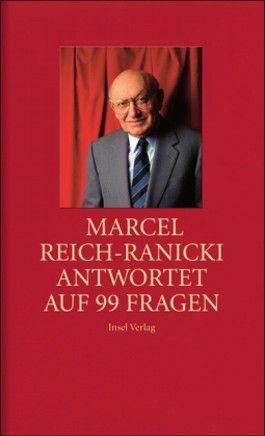 Marcel Reich-Ranicki antwortet auf 99 Fragen