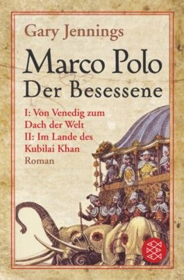 Marco Polo, Der Besessene