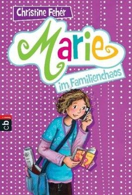 Marie im Familienchaos