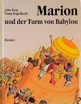Marion und der Turm von Babylon