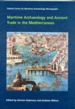 Maritime Archaeology and Ancient Trade in the Mediterranean