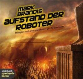 Mark Brandis - Aufstand der Roboter: Duell im Weltraum
