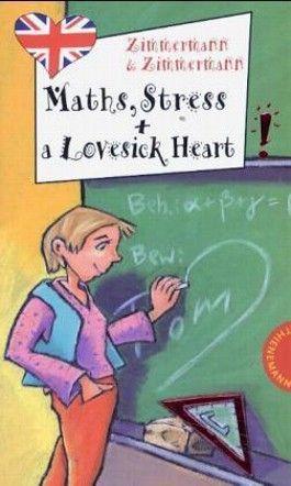 Maths, Stress and a Lovesick Heart