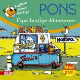 Maxi-Pixi 66: PONS Englisch lernen mit Fips - Fips lustige Abenteuer