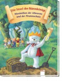 Maximilian der Allererste und der geheimnisvolle Piratenschatz