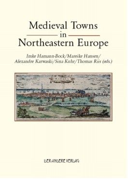 Medieval Towns in Northeastern Europe