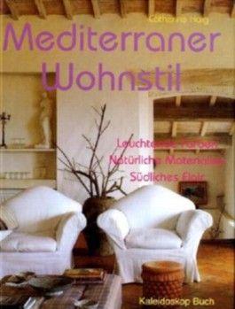 Mediterraner Wohnstil