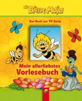 Mein allerliebstes Vorlesebuch - Die Biene Maja