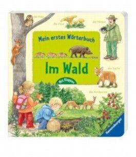 Mein erstes Wörterbuch: Im Wald