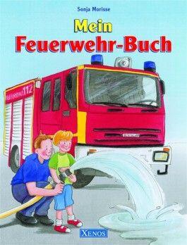 Mein Feuerwehr-Buch