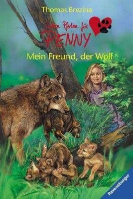 Sieben Pfoten für Penny 19: Mein Freund, der Wolf
