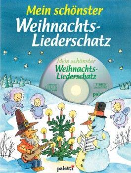 Mein schönster Weihnachts-Liederschatz, m. Audio-CD