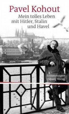 Mein tolles Leben mit Hitler, Stalin und Havel