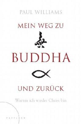 Mein Weg zu Buddha und zurück