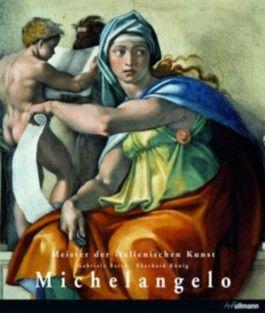 Meister der europäischen Kunst: Michelangelo