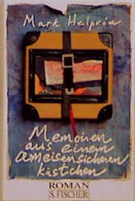 Memoiren aus einem ameisensicheren Kästchen