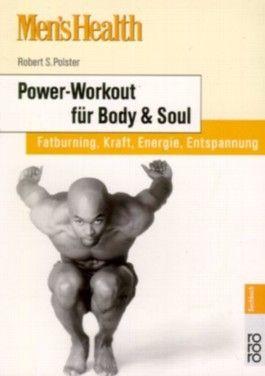 Men's Health: Power-Workout für Body & Soul