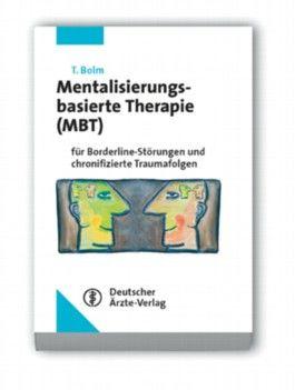 Mentalisierungsbasierte Therapie (MBT)