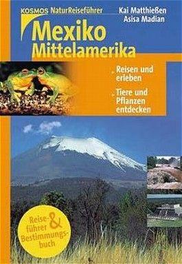 Mexiko / Costa Rica / Mittelamerika