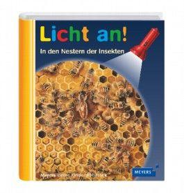Meyer. Die kleine Kinderbibliothek - Licht an! / In den Nestern der Insekten