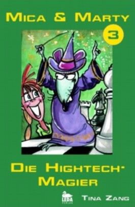 Mica & Marty - Die Hightech-Magier