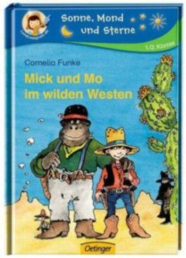 Mick und Mo im wilden Westen